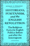 Historians, Puritanism and the English Revolution - Michael Finlayson