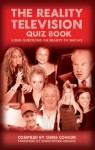 The Reality Television Quiz Book - Chris Cowlin, Christopher Biggins