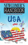 Newcomer's Handbook For Moving To And Living In The Usa (Newcomer's Handbooks) - Mike Livingston