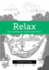 Relax - Say Goodbye to Anxiety and Panic - Patrick McCarthy
