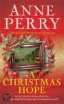 A Christmas Hope - Anne Perry