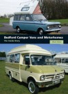 Bedford Camper Vans and Motorhomes: The Inside Story - Martin Watts