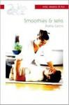 Smoothies & seks - Kathy Lyons, Iris Bol
