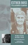 Esther Ross, Stillaguamish Champion - Robert H. Ruby, John A. Brown