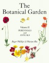 The Botanical Garden, Volume II: Perennials and Annuals - Roger Phillips, Martyn Rix