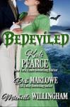 Bedeviled (The Haunting of Castle Keyvnor Book 2) - Deb Marlowe, Kate Pearce, Michelle Willingham
