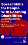 Social Skills for People with Learning Disabilities: A Social Capability Approach - Mark Burton, Pat Clements