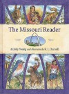 The Missouri Reader - Judy Young, Kate Darnell
