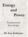 Energy and Power: Fundamental Knowledge - Leslie Anderson