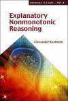 Explanatory Nonmonotonic Reasoning - Alexander Bochman