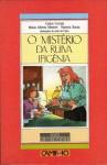 O Mistério da Ruiva Ifigénia - Carlos Correia, Maria Alberta Menéres, Natércia Rocha, João do Cimo