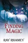Finding Magic - Ray Rhamey