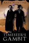 The Timeseer's Gambit - Kate McIntyre