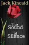 The Sound of Silence (Edict Zero Universe) - Jack Kincaid, ALT Fry