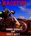 Backfire - Bonnie Bernard, Kristy Whitt