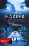 Diep water - Karen Harper, Aleid van Eekelen-Benders