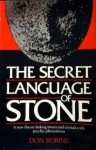The Secret Language of Stone - Don Robins