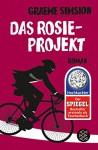 Das Rosie-Projekt: Roman - Graeme Simsion, Annette Hahn