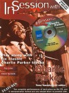 In Session with Charlie Parker: Tenor Saxophone [With CD (Audio)] - Charlie Parker, Sadie Cook