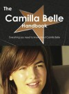 The Camilla Belle Handbook - Everything You Need to Know about Camilla Belle - Emily Smith