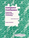 Computer Confluence: Exploring Tomorrow's Technology Brief Edition CB - George Beekman