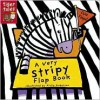 A Very Stripy Flap Book - Airlie Anderson