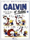 Calvin et Hobbes, tome 11 : Chou bi dou wouah ! - Bill Watterson