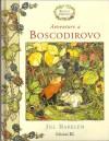 Avventure a Boscodirovo - Jill Barklem, Giulio Lughi