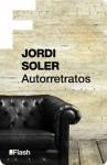 Autorretratos - Jordi Soler