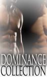 The Dominance Collection - Slade Strong, Ben Adams, Dart Anyon