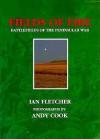 Fields of Fire: Battlefields of the Peninsular War - Ian Fletcher