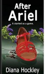 After Ariel - It started as a game - Diana Hockley