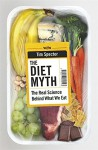 The Diet Myth: The Real Science Behind What We Eat - Tim Spector