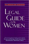 The American Bar Association Legal Guide for Women: What every woman needs to know about the law and marriage, health care, divorce, discrimination, retirement, and more - The American Bar Association