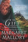 The Gift: A Highland Novella - Margaret Mallory