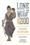 Lone Wolf 2100 Volume 1: Shadows On Saplings - Mike Kennedy, Francisco Ruis Velasco