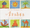 First Steps in Arabia (My baby record book) - Annabel Kantaria, Fay Lawson