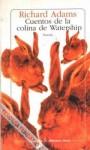 Cuentos de la colina de Watership - Richard Adams, Encarna Quijada Vargas