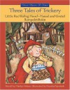 Three Tales Of Trickery (Once Upon A Time) - Marilyn Helmer