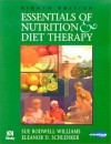 Essentials of Nutrition and Diet Therapy - Sue Rodwell Williams, Eleanor Schlenker
