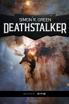 Deathstalker (Volume 1) - Simon R. Green