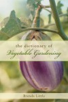 The Encyclopedia of Vegetable Gardening - Brenda Little