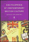 Encyclopaedia of Contemporary British Culture (Encyclopedias of Contemporary Culture (Routledge)) - Peter Childs, Michael Storry