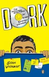 DORK: INCREDIBLE ADVENTURES OF ROBIN EINSTEIN VARGHESE - Sidin Vadukut
