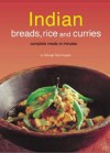 Indian Breads, Rice and Curries: Complete Meals in Minutes - Periplus Editors, Periplus Editors