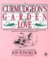 A Curmudgeon's Garden of Love - Jon Winokur