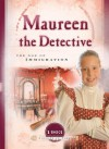Maureen the Detective: The Age of Immigration - Veda Boyd Jones
