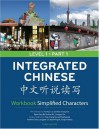Integrated Chinese Level 1 Part 1 Workbook: Simplified Characters - Tao-Chung Yao