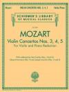 Violin Concertos Nos. 3, 4, 5: for Violin and Piano Reduction - Wolfgang Amadeus Mozart