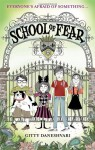 School of Fear (School of Fear #1) - Gitty Daneshvari